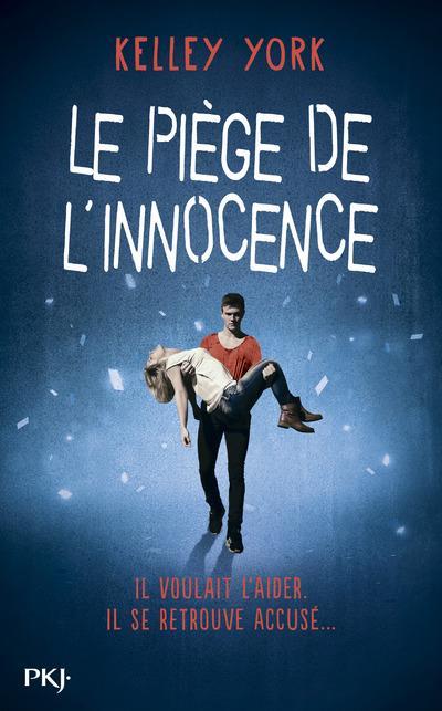 Couverture du livre de Kelley York : Le piège de l'innocence.