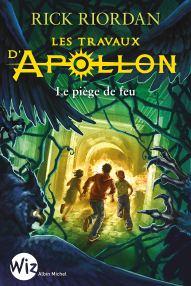 Couverture du troisième tome de la série Les travaux d'Apollon de Rick Riordan intitulé Le piège de feu